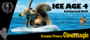CineMagic Ice Age 4